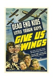 GIVE US WINGS, Dead End Kids, 1940 Poster