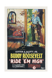 RIDE 'EM HIGH, on right: Buddy Roosevelt, 1927. Prints