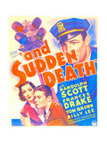 AND SUDDEN DEATH, US poster art, from left: Frances Drake, Tom Brown, Randolph Scott, 1936 Prints