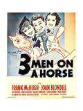 THREE MEN ON A HORSE, from left: Joan Blondell, Frank McHugh, Carol Hughes on window card, 1936 Art