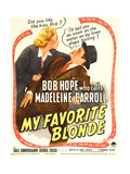 MY FAVORITE BLONDE, from left: Madeleine Carroll, Bob Hope on window card, 1942. Prints