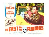 THE FAST AND THE FURIOUS, Dorothy Malone, John Ireland, 1955 Posters