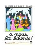 A NOUS LA LIBERTE, French poster art, 1931 Posters