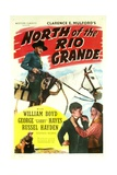 NORTH OF THE RIO GRANDE, top: William Boyd, bottom right: George 'Gabby' Hayes, 1937 Posters