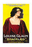 SHACKLED, Louise Glaum on poster art, 1918. Posters