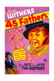 45 FATHERS (aka FORTY-FIVE FATHERS) Poster