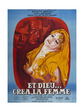 AND GOD CREATED WOMAN, (aka ET DIEU CREA LA FEMME), French poster, Brigitte Bardot, 1956 Plakat