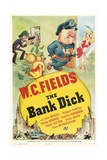 THE BANK DICK, top center: W.C. Fields, 1940 Poster
