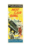 HOT CAR GIRL, US insert poster art, 1958. Prints