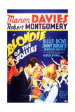 BLONDIE OF THE FOLLIES, from left on US poster art: Robert Montgomery, Marion Davies, 1932 Poster