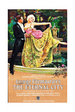 THE ETERNAL CITY, l-r: Barbara La Marr, Lionel Barrymore on poster art, 1923. Prints
