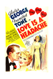 LOVE IS A HEADACHE, US poster art, from left: Franchot Tone, Gladys George, Gladys George, 1938 Prints