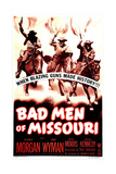 BAD MEN OF MISSOURI, US poster, Arthur Kennedy, Dennis Morgan, Wayne Morris, 1941 Prints