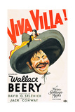VIVA VILLA!, Wallace Beery on poster art, 1934. Prints