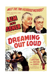 DREAMING OUT LOUD Print