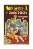 THE DIVORCE DODGER, top: Billy Bevan; seated, left: Thelma Hill, 1926. Posters