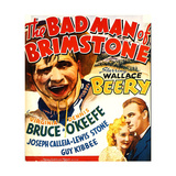 THE BAD MAN OF BRIMSTONE Posters
