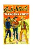 RANGER'S CODE, left: Bob Steele, 1933. Art