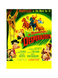THE DESPERADOES, US poster, left from bottom: Guinn Williams, Glenn Ford, Randolph Scott, Poster