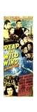 REAP THE WILD WIND, Ray Milland, Paulette Goddard, John Wayne, Susan Hayward, 1942 Prints