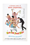 RUN FOR YOUR WIFE, (aka UNA MOGLIE AMERICANA), US poster, 1965 Print