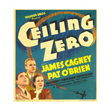 CEILING ZERO, from left: Pat O'Brien, James Cagney, June Travis on window card, 1936 Prints