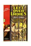 LEFTOVER LADIES, poster art, 1931. Prints