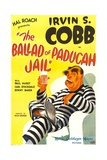 THE BALLAD OF PADUCAH JAIL, Irvin S. Cobb, 1934. Posters