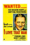 I LOVE THAT MAN, Edmund Lowe, 1933. Posters