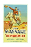 THE PHANTOM CITY, Ken Maynard, 1928 Poster