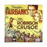 MR. ROBINSON CRUSOE, top right: Douglas Fairbanks, 1932. Premium Giclee Print