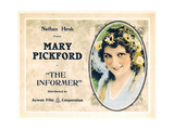 THE INFORMER, Mary Pickford on a re-issue title card (circa 1920s), 1912. Plakater