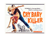 CRY BABY KILLER, title card, 1958 Prints