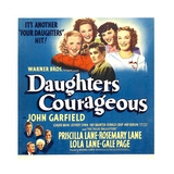 DAUGHTERS COURAGEOUS, top center: John Garfield on window card, 1939. Posters