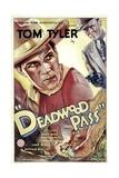 DEADWOOD PASS, from left: Tom Tyler, Lafe McKee, 1933. Posters