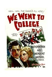 WE WENT TO COLLEGE, from left: Walter Abel, Una Merkel, 1936. Prints