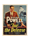 FOR THE DEFENSE, William Powell (front), Kay Francis, 1930 Posters