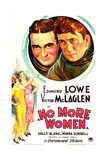 NO MORE WOMEN, US poster art, top from left: Edmund Lowe, Victor McLaglen, 1934 Print