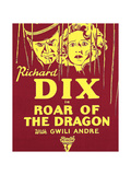 ROAR OF THE DRAGON, from left on US poster art: Richard Dix, Gwili Andre, 1932 Posters
