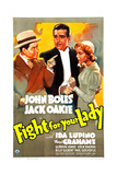 FIGHT FOR YOUR LADY, US poster art, from left: Jack Oakie, John Boles, Ida Lupino, 1937 Prints