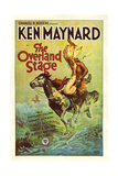 THE OVERLAND STAGE, style 'B' poster; on left: Ken Maynard, 1927. Prints