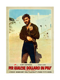 FOR A FEW DOLLARS MORE (aka PER QUALCHE DOLLARO IN PIU) Prints