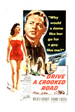 DRIVE A CROOKED ROAD, l-r: Diane Foster, Mickey Rooney on poster art, 1954 Posters
