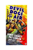 DEVIL DOGS OF THE AIR, James Cagney, Pat O'Brien, 1935 Art