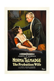 THE PROBATION WIFE, left: Norma Talmadge on poster art, 1919 Posters