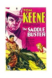 SADDLE BUSTER, top and bottom left: Tom Keene, 1932. Posters