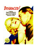 DISGRACED!, Helen Twelvetrees, Bruce Cabot on midget window card, 1933 Posters