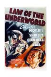 LAW OF THE UNDERWORLD, US poster art, from left: Richard Bond, Anne Shirley, Chester Morris, 1938 Prints