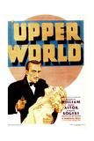 UPPERWORLD, from left: Warren William, Ginger Rogers on midget window card, 1934 Print