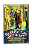 BELOW THE DEADLINE, US poster art, 1929 Prints